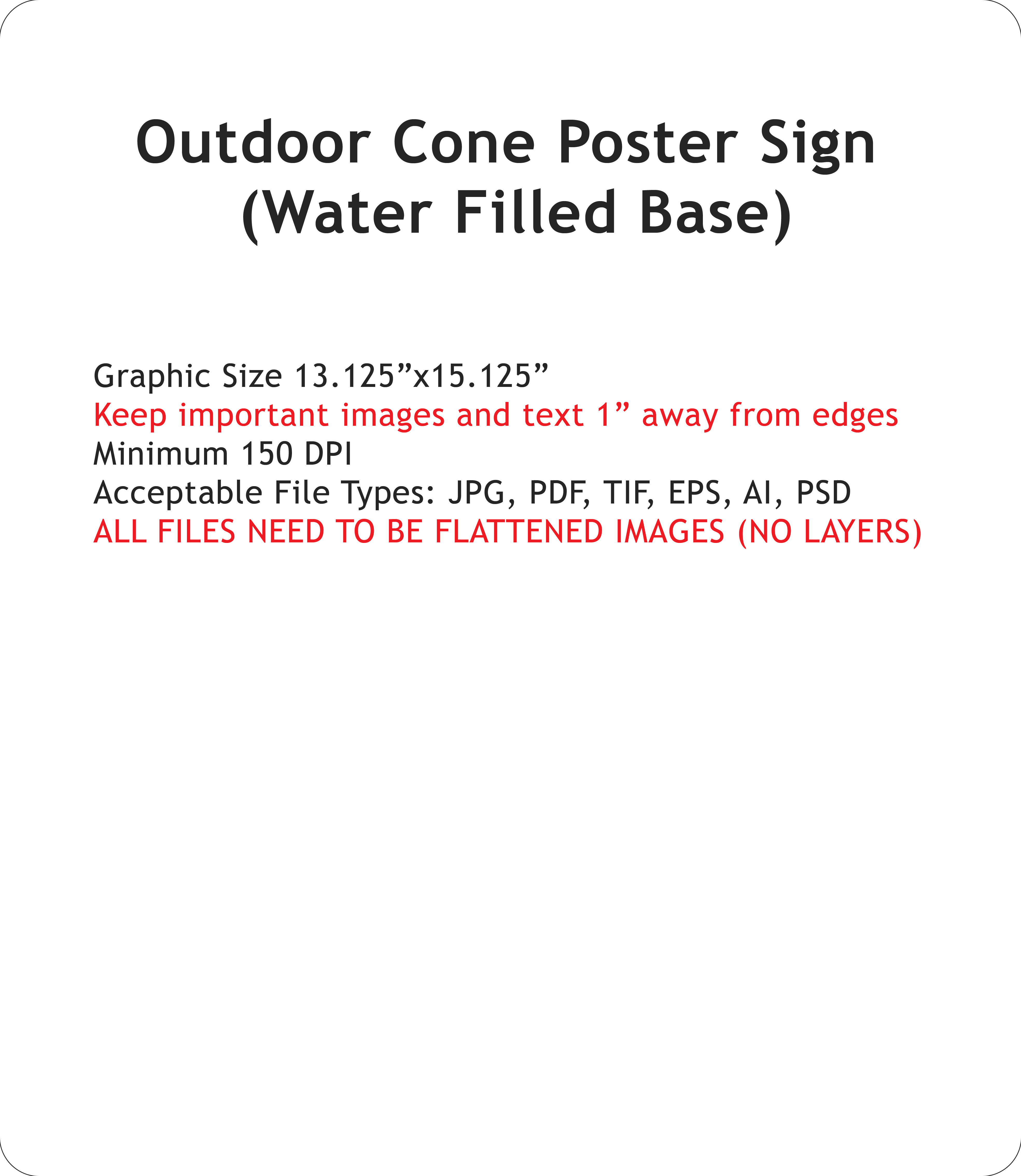 Outdoor Cone Poster Sign Water Filled Base Poster Sign Only